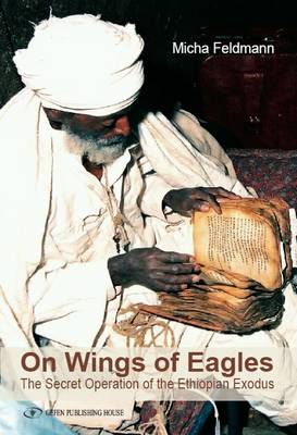 On Wings of Eagles: The Secret Operation of the Ethiopian Exodus (Paperback)