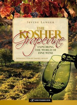 Kosher Grapevine: Exploring the World of Fine Wine (Hardback)