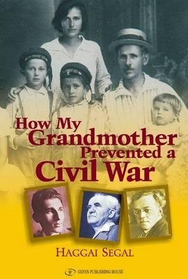 How My Grandmother Prevented Civil War (Paperback)