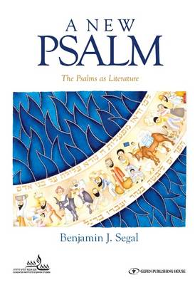 New Psalm: The Psalms as Literature (Hardback)
