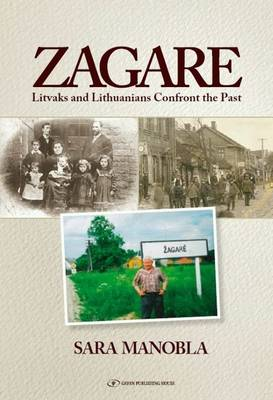 Zagare: Litvaks & Lithuanians Confront the Past (Paperback)