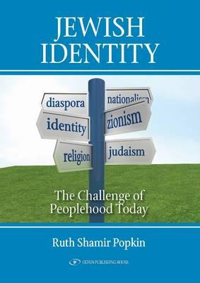 Jewish Identity: The Challenge of Peoplehood Today (Hardback)