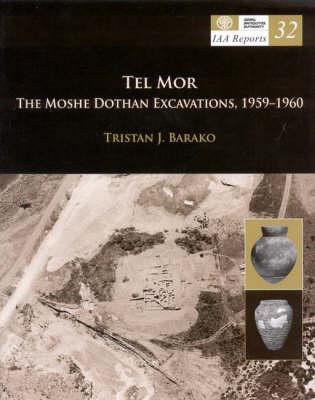 Tel Mor: The Moshe Dothan Excavations, 1959-1960 (Paperback)