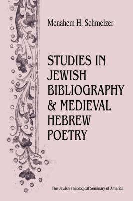 Studies in Jewish Bibliography and Medieval Hebrew Poetry (Hardback)