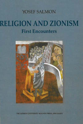 Religion and Zionism: First Encounters (Hardback)