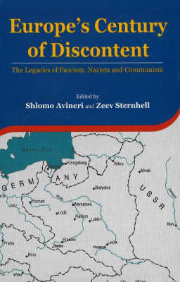 Europe's Century of Discontent: The Legacies of Fascism, Nazism and Communism (Hardback)