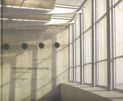 Architecture for Justice: The Haifa Court House (Hardback)