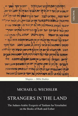 Strangers in the Land: The Judaeo-Arabic Exegesis of Tanhum ha-Yerushalmi on the Books of Ruth and Esther (Hardback)
