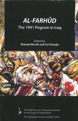 Al-Farhud: The 1941 Pogrom in Iraq (Paperback)