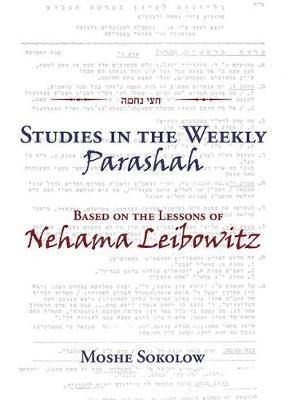 Studies in the Weekly Parashah: Based on the Lessons of Nehama Leibowitz (Hardback)