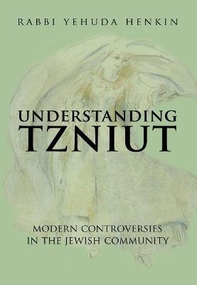 Understanding Tzniut (Hardback)