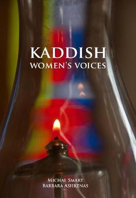 Kaddish: Women's Voices (Hardback)