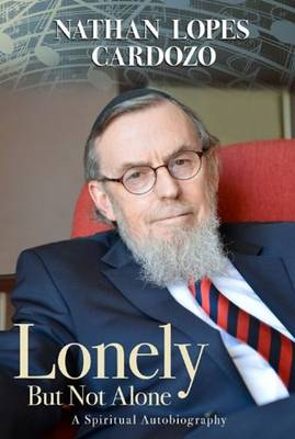Lonely But Not Alone: A Spiritual Autobiography (Hardback)