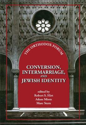 Conversion, Intermarriage, and Jewish Identity (Hardback)