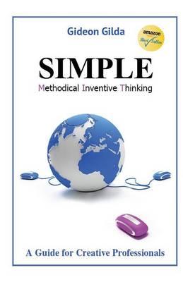 Simple: Methodical Inventive Thinking (Paperback)