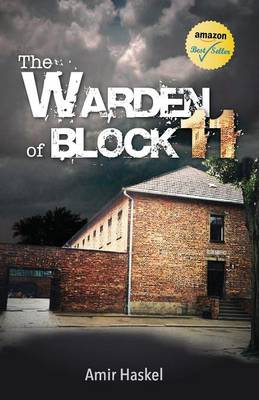 The Warden of Block 11 (Paperback)
