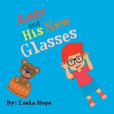 Andy and His New Glasses (Paperback)