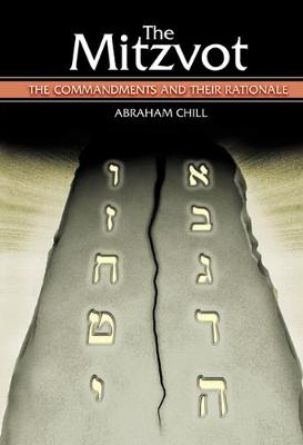 The Mitzvot: The Commandments and Their Rationale (Hardback)