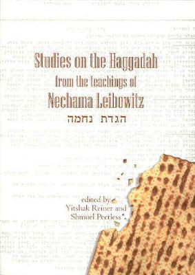 Studies on the Haggadah from the Teachings of Nechama Leibowitz: From the Teachings of Nechama Leibowitz (Hardback)