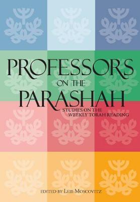 Professors on the Parashah: Studies on the Weekly Torah Reading (Hardback)