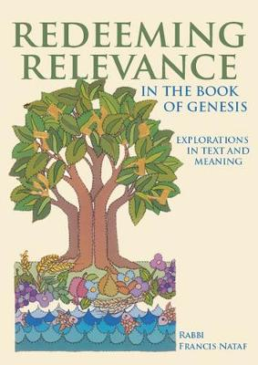 Redeeming Relevance in the Book of Genesis: Explorations in Text and Meaning (Hardback)