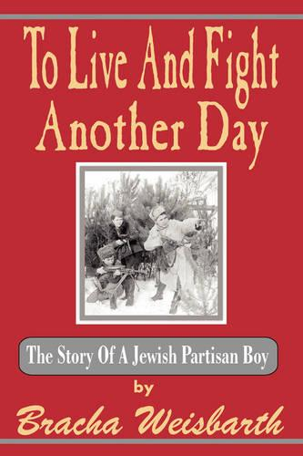 To Live And Fight Another Day (Paperback)