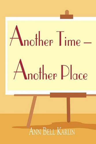 Another Time - Another Place (Paperback)
