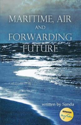 Maritime, Air and Forwarding Future (Paperback)