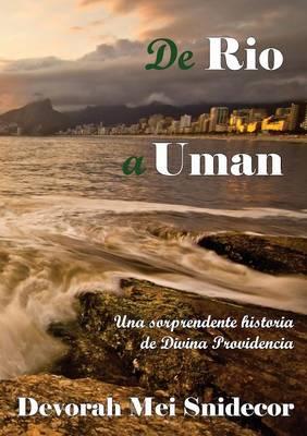 de Rio a Uman Una Sorprendente Historia de Divina Providencia (Paperback)