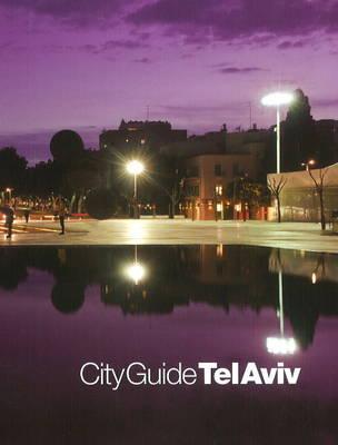 City Guide Tel Aviv (Paperback)
