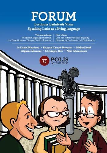Forum: Lectiones Latinitatis Vivae: Speaking Latin As A Living Language (Paperback)