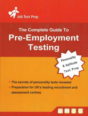 Complete Guide to Pre-Employment Testing: Personality and Aptitude Test Preparation (Paperback)