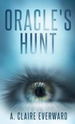 Oracle's Hunt - Oracle 1 (Paperback)