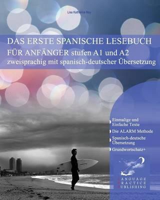 Das Erste Spanische Lesebuch Fur Anfanger (Paperback)