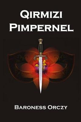 Qırmızı Pimpernel: The Scarlet Pimpernel, Azerbaijani Edition (Paperback)