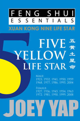 Feng Shui Essentials -- 5 Yellow Life Star (Paperback)