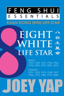 Feng Shui Essentials -- 8 White Life Star (Paperback)