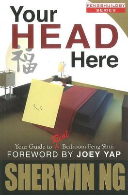 Your Head Here: Your Guide to Real Bedroom Feng Shui (Paperback)