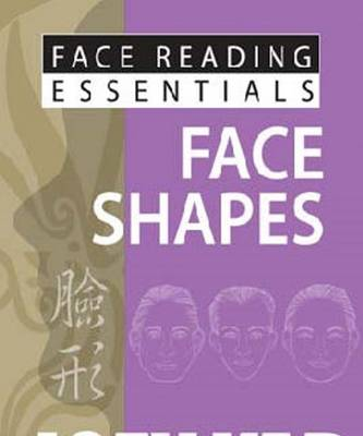 Face Reading Essentials - Face Shapes - Face Reading Essentials (Paperback)