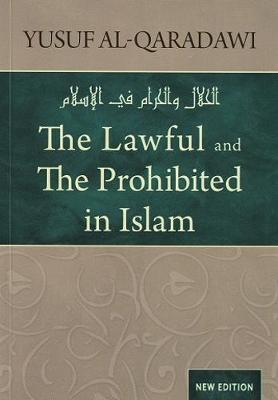 The Lawful and Prohibited in Islam (Paperback)