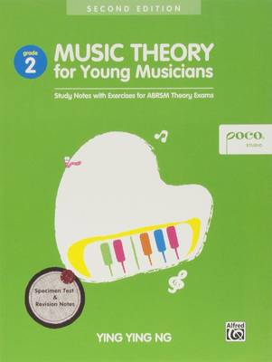 Music Theory for Young Musicians: Study Notes with Exercises for ABRSM Theory Exams (Book)