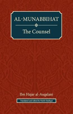 Al-Munabbihat: The Counsel (Paperback)