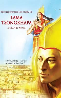 The Illustrated Life Story of Lama Tsongkhapa (Paperback)