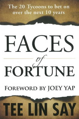 Faces of Fortune: The 20 Tycoons to Bet on Over the Next 10 Years (Paperback)