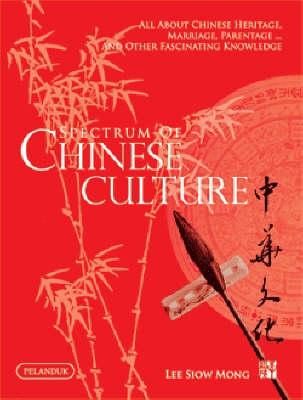 Spectrum of Chinese Culture (Hardback)