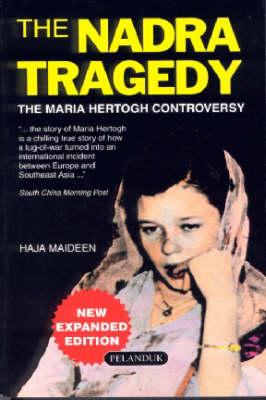 Nadra Tragedy: The Maria Hertogh Controversy (Paperback)