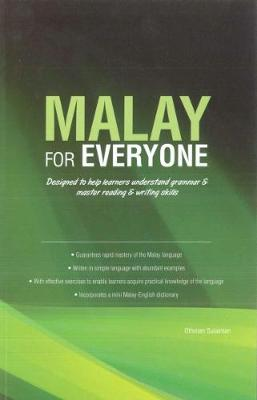 Malay for Everyone: Mastering Malay Through English (Paperback)
