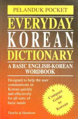 Everyday Korean Dictionary: A Basic English-Korean Wordbook (Paperback)