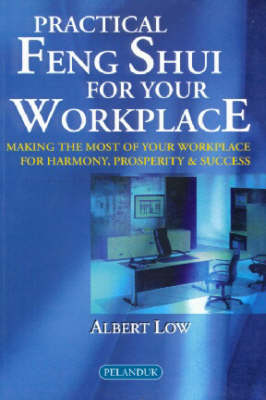Practical Feng Shui for Your Work Place (Paperback)