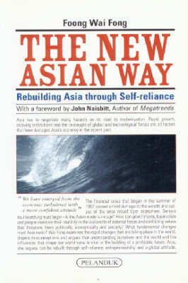 The New Asian Way: Rebuilding Asia through Self-Reliance (Paperback)